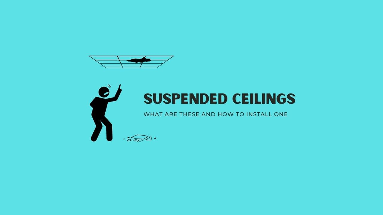 Suspended Ceilings- What are these and how to install one